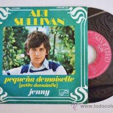 Discos de vinilo: ART SULLIVAN - PEQUEÑA DEMOISELLE/JENNY (ZAFIRO SINGLE 1976) ESPAÑA. Lote 33265032