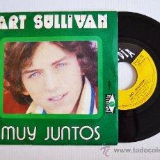 Discos de vinilo: ART SULLIVAN - MUY JUNTOS/TU ES BELLE (POPLANDIA SINGLE 1974) ESPAÑA. Lote 33265144