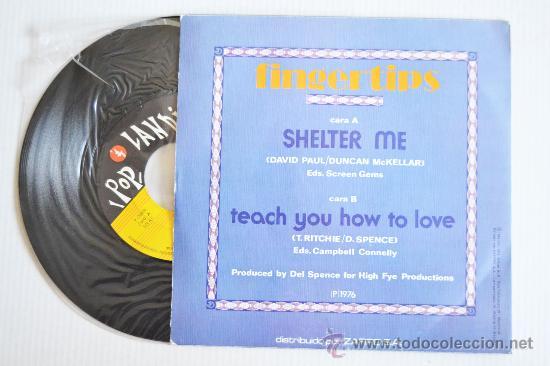 Discos de vinilo: FINGERTIPS - Shelter Me/Teach You How To Love (POPLANDIA Single 1976) ESPAÑA - Foto 2 - 33265755