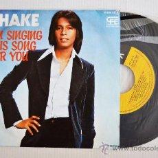 Discos de vinilo: SHAKE - I'M SINGING THIS SONG FOR YOU/IF (POPLANDIA SINGLE 1977) ESPAÑA. Lote 33267059