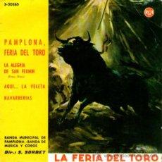 Discos de vinilo: BANDA MUNICIPAL DE PAMPLONA - EP 7'' - PAMPLONA FERIA DEL TORO + 3 - RCA 1962. Lote 33267620