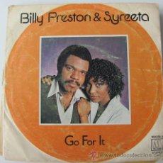 Discos de vinilo: BILLY PRESTON & SYREETA - GO FOR IT - SINGLE 1979. Lote 33269487
