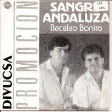 Discos de vinilo: SANGRE ANDALUZA-SINGLE -RUMBAS. Lote 33271509
