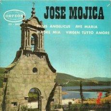 Discos de vinilo: JOSE MOJICA EP SELLO ORFEON EDITADO EN ESPAÑA AÑO 1964. Lote 33271956