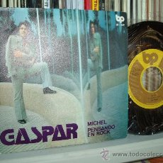 Discos de vinilo: GASPAR SINGLE MICHEL/ PENSANDO EN ROCK BP RECORDS PROGRS CATALAN SPAIN MINT. Lote 33276319