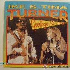 Discos de vinilo: IKE& TINA TURNER: GOODBYE SO LONG EDICIÓN DUCHESSE, 1990, ALEMANIA LP VINILO. Lote 33284535