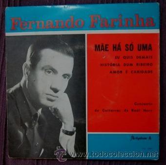 FERNANDO FARINHA - MAE HÁ SÓ UMA (Música - Discos de Vinilo - EPs - Otros estilos)