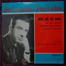 Discos de vinilo: FERNANDO FARINHA - MAE HÁ SÓ UMA . Lote 33295220