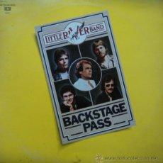 Discos de vinilo: LITTLE RIVER BAND - BACKSTAGE PASS - EDICIÓN DE 1980 DE ESPAÑA - DOBLE. Lote 33357201