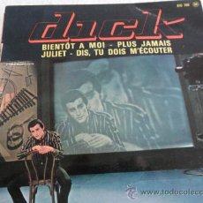 Discos de vinilo: DICK RIVERS - BIENTOT A MOI + 3 EP FRANCE. Lote 33360586