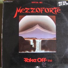 Discos de vinilo: MAXI - MEZZOFORTE - TAKE OFF / DOUBLE ORANGE JUICE (SPAIN, POLYDOR 1984). Lote 33306285