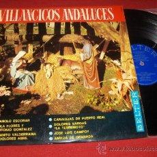 Discos de vinilo: VILLANCICOS ANDALUCES DOLORES VARGAS/ MANOLO ESOBAR/ LOLA FLORES LP 1966 BELTER. Lote 33314954