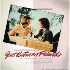 Discos de vinilo: JUST BETWEEN FRIENDS. ORIGINAL MOTION PICTURE SOUNDTRACK - LP 1986. Lote 33338813