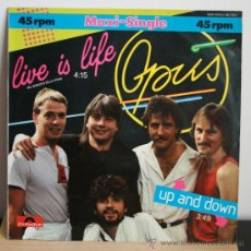 Discos de vinilo: OPUS - LIVE IS LIFE / UP AND DOWN - MAXI SINGLE. Lote 33349738