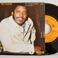 Discos de vinilo: JIMMY BO HORNE - IT'S YOUR SWEET LOVE/DON'T WORRY ABOUT IT (RCA SINGLE 1976) ESPAÑA. Lote 33346572