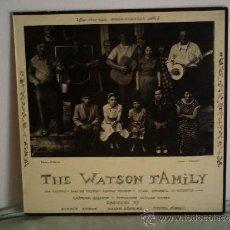 Discos de vinilo: THE WATSON FAMILY 1983 CONTIENE FOLLETE CON AMPLIA DOCUMENTACION LP. Lote 33368196