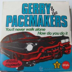 Dischi in vinile: GERRY & THE PACEMAKERS - YOU'LL NEVER WALK ALONE - SINGLE COLECCION JUKEBOX - NUEVO!!. Lote 33369625