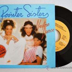Discos de vinilo: POINTER SISTERS - NEUTRON DANCE/TELEGRAPH YOUR LOVE (RCA SINGLE 1983) ESPAÑA. Lote 33371325