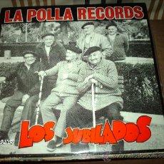 Discos de vinilo: LA POLLA RECORDS LOS JUBILADOS. Lote 85559874