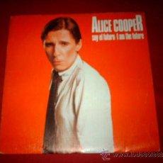 Disques de vinyle: EP ALICE COOPER - I AM THE FUTURE / SOY EL FUTURO . EDICION ESPAÑOLA . Lote 33404111