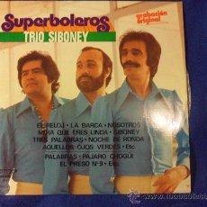 Discos de vinilo: TRIO SIBONEY. SUPERBOLEROS. LP CON 7 CANCIONES Y EL POUTPURRI SUPERBOLEROS. OLYMPO 1978.. Lote 33406952