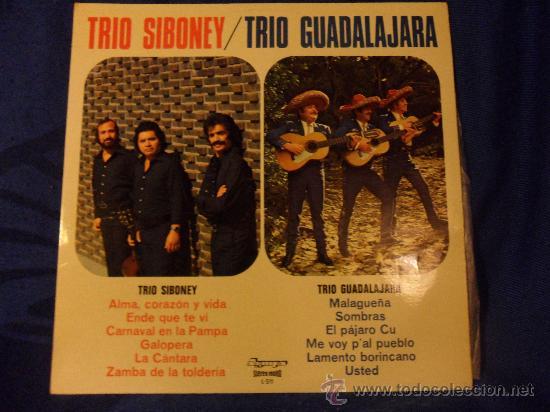 TRIO SIBONEY / TRIO GUADALAJARA. LP CON 12 CANCIONES. OLYMPO, 1977. MALAGUEÑA. SOMBRAS. ME VOY PAL P (Música - Discos - LP Vinilo - Grupos y Solistas de latinoamérica)