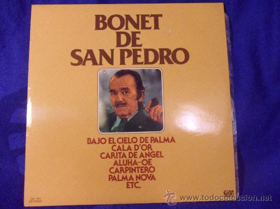 BONET DE SAN PEDRO. LP CON 12 CANCIONES. GRAMUSIC 1977. BAJO EL CIELO DE PALMA. EL MARINERO. JUNTITO (Música - Discos - LP Vinilo - Solistas Españoles de los 50 y 60)