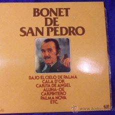 Discos de vinilo: BONET DE SAN PEDRO. LP CON 12 CANCIONES. GRAMUSIC 1977. BAJO EL CIELO DE PALMA. EL MARINERO. JUNTITO. Lote 33407229