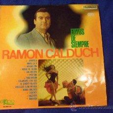 Discos de vinilo: RAMON CALDUCH. EXITOS DE SIEMPRE. LP CON 14 CANCIONES. EKIPO, 1967. AMAPOLA. MARIA LA O. NOCHE DE RO. Lote 33407274