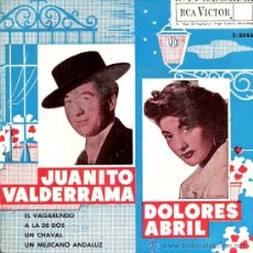 Discos de vinilo: JUANITO VALDERRAMA-DOLORES ABRIL DISCO 4 CANCIONES (EL VAGABUNDO-A LA DE DOS-UN MEJICANO ANDALUZ...). Lote 33420508
