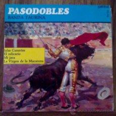 Discos de vinilo: PASODOBLES - BANDA TAURINA - SINGLE 45 RPM. Lote 33421215