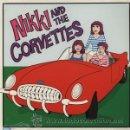 Discos de vinilo: LP NIKKI AND THE CORVETTES PUNK POP VINILO DE COLOR. Lote 156872692