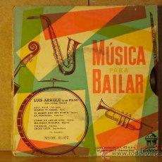 Discos de vinilo: LUIS ARAQUE Y SU PIANO CON ACOMPAÑAMIENTO RÍTMICO - MUSICA PARA BAILAR - ODEON MSOE 31.072. Lote 33424088