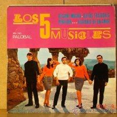 Discos de vinilo: LOS 5 MUSICALES - BESAME MUCHO / OJITOS TRAIDORES / PERFIDIA / HISTORIA DE UN AMOR - PALOBAL PH-150. Lote 33424266