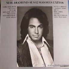 Discos de vinil: LP - NEIL DIAMOND - SUS 12 MAYORES EXITOS (SPAIN, MCA RECORDS 1977). Lote 33433386