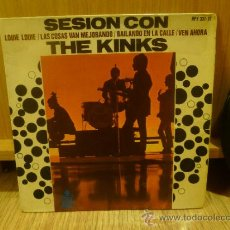 Discos de vinilo: THE KINKS SESION CON EP SINGLE VINILO ORIGINAL. Lote 33449443