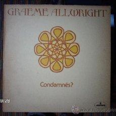 Discos de vinilo: GRAEME ALLWRIGHT CONDAMNÉS ?. Lote 33452623