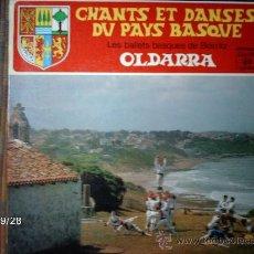 Discos de vinilo: OLDARRA CHANTS ET DANCES DU PAYS BASQUE. Lote 33490206
