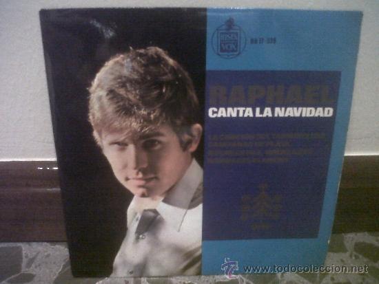 VINILO. RAPHAEL - CANTA LA NAVIDAD, LA CANCIÓN DEL TAMBORILERO, CAMPANAS DE PLATA, NOCHE DE PAZ (Música - Discos - Singles Vinilo - Solistas Españoles de los 50 y 60)