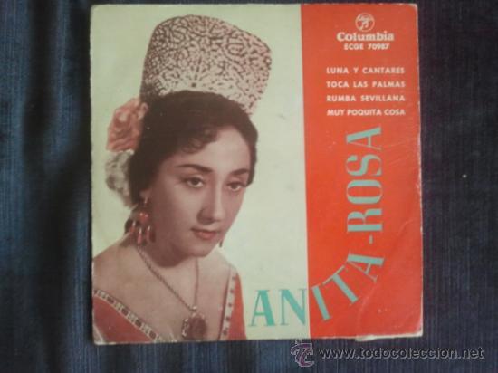 ANITA ROSA EP SELLO COLUMBIA AÑO 1959 IMPOSIBLE DE CONSEGUIR (Música - Discos de Vinilo - EPs - Flamenco, Canción española y Cuplé)