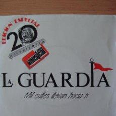 Discos de vinilo: LA GUARDIA - 1000 MIL CALLES LLEVAN HACIA TI - VAMONOS - ZAFIRO - EL GRAN MUSICAL - NUEVO. Lote 33469763