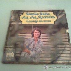 Discos de vinilo: CAMILO SESTO AY,AY,ROSETTA ARIOLA. Lote 33490952