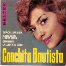 Discos de vinilo: EP COCHITA BAUTISTA - TYPICAL SPANISH - CON LA LUNA - GITANIBRI- LA LUNA Y EL TORO. Lote 33494210