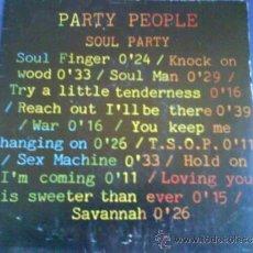 Discos de vinilo: PARTY PEOPLE SOUL PARTY. Lote 33501751
