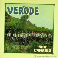 Discos de vinilo: GRUPO VERODE-SER CANARIO LP CON PORTADA DOBLE 1980 SPAIN. Lote 33510823