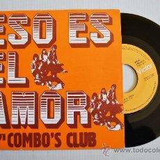 Discos de vinilo: COMBO'S CLUB - ESO ES EL AMOR/FREDERICA (RCA SINGLE 1975) ESPAÑA. Lote 33517567
