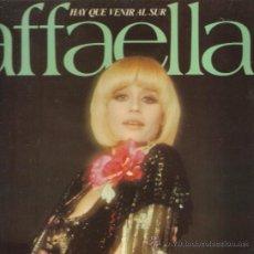 Discos de vinil: LP RAFFAELLA CARRA - HAY QUE VENIR AL SUR ( 10 CANCIONES EN ESPAÑOL ). Lote 216495965