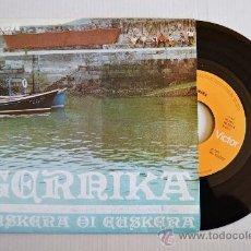 Discos de vinilo: GERNIKA - EUSKERA OI EUSKERA (RCA SINGLE 1977) ESPAÑA. Lote 33525341