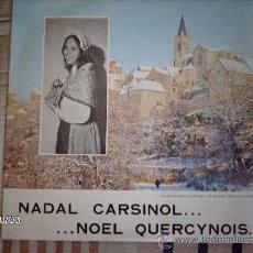 Discos de vinilo: NADAL CARSINOL ... NOEL QUERCYNOIS. Lote 33547141