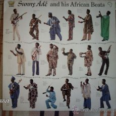 Discos de vinilo: SUNNY ADE AND HIS AFRICAN BEATS . Lote 33559426